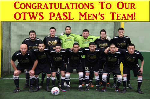 6fcb2e440 CONGRATULATIONS to our OTWS Men's team for winning the PASL 2014 NorCal  division!!